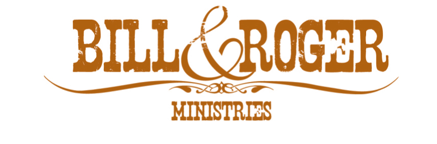 Bill and Roger Ministries